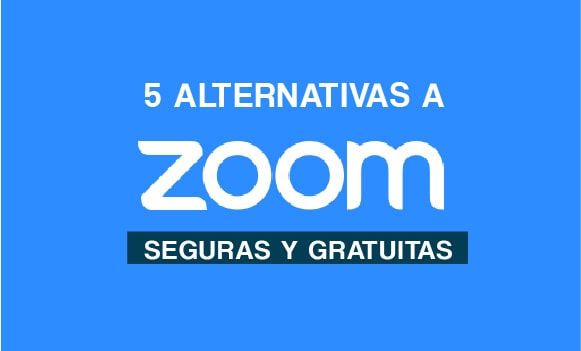 5 alternativas a Zoom seguras y gratuitas